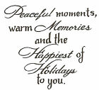 Peaceful Moments Warm You Wood Mounted Rubber Stamp Northwoods Stamp CC9364 New