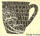 Coffee Cup  Words Wood Mounted Rubber Stamp IMPRESSION OBSESSION NEW E13237