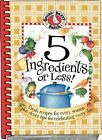 Gooseberry Patch 5 Ingredients or Less Hardcover Spiral 4 Seasons Cookbook Mint