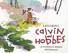 EXPLORING CALVIN AND HOBBES - BILL WATTERSON (PAPERBACK) NEW