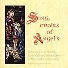 Sing Choirs of Angels by Christ Church Cathedral Choir