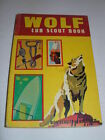 VINTAGE WOLF CUB SCOUT BOOK, COPYRIGHT 1967 BOYSCOUTS OF AMERICA BSA