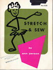 S-T-R-E-T-C-H & Sew Instruction Book for Sewing with Knit Fabrics by Ann Person