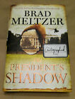 The Presidents Shadow by Brad Meltzer 2015 Hardcover SIGNED First Edition