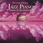 Most Relaxing Jazz Piano in the Universe, VARIOUS ARTISTS, New