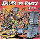 License to Party 2 CD