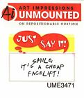 Cheap Face Lift Text Unmounted Rubber Stamp ART IMPRESSIONS NEW UME3471