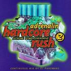 Various Artists : Adrenalin Hardcore Rush 2 CD