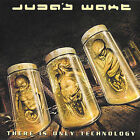Wake, Judas : There Is Only Technology CD