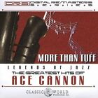 Cannon, Acr Greatest Hits: More than Tuff CD