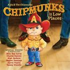 Alvin and the Chipmunks : Chipmunks In Low Places CD