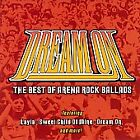 FREE US SHIP. on ANY 2 CDs! NEW CD : Dream On: The Best of Arena Rock Ballads