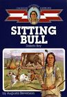 Sitting Bull Dakota Boy Childhood of Famous Americans Paperback by Augusta