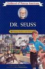 Dr Seuss Young Author and Artist Childhood of Famous Americans Free Shippin