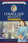 Louisa May Alcott Childhood of Famous Americans Free Shipping