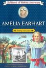 Amelia Earhart Young Aviator Childhood of Famous Americans Free Shipping