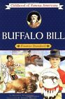 Buffalo Bill Frontier Daredevil Childhood of Famous Americans Free Shipping