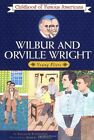 Wilbur and Orville Wright Young Fliers Childhood of Famous Americans Free Sh