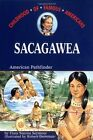 Sacagawea American Pathfinder Childhood Of Famous Americans Free Shipping