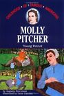 Molly Pitcher Young Patriot Childhood of Famous Americans Free Shipping