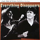 Hill & Safier : Everything Disappears CD