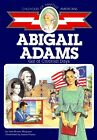 Abigail Adams Girl of Colonial Days Childhood of Famous Americans Free Shipp