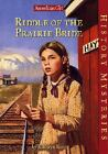 Riddle of the Prairie Bride - Americam Girl History Mystery - 1878 new wife
