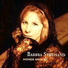 Higher Ground, Barbra Streisand, New