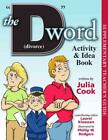 THE D WORD ACTIVITY  IDEA BOOK NEW PAPERBACK BOOK