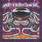 Burning Chrome by AFTERSHOK