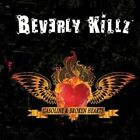 Gasoline and Broken Hearts by Beverly Killz.