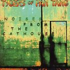 Noises from the Cathouse by Tygers of Pan Tang.