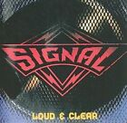 Loud & Clear by Signal