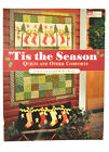 Tis the Season Quilts and Other Comforts Sewing Book MCB1030