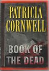 Book Of The Dead Patricia Cornwell Signed 1st Edition COA UACC RD 036