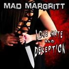 Love Hate and Deception by Mad Margritt.