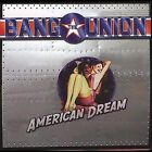 Bang The Union American Dream  Cd  New / Sealed Out Of Print Ac/doc Jetboy