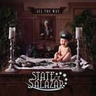 All the Way by State of Salazar.