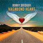 Vagabond Heart by Bobby Bridger.