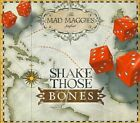 The Mad Maggies : Shake Those Bones CD