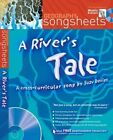 A Songsheets A Rivers Tale A Cross Curricular Song by Suzy Davies Songsheets