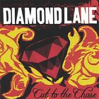 Cut to the Chase by Diamond Lane.