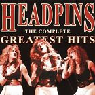The Complete Greatest Hits * by The Headpins.