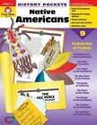 Native Americans Grade 1 3 History Pockets by Evan Moor Educational Publishers