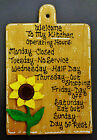 Stained Sign SUNFLOWER OVERLAY Kitchen Operating Hours Plaque Crafts Decor