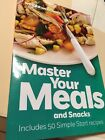 Weight Watchers MASTER YOUR MEALS  SNACKS COOKBOOK Recipes