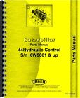 Caterpillar 44 Hydraulic Control Attachment Parts Manual (SN# 6W5001 and Up