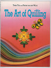 THE ART OF QUILLING Trees Tra and Pieter Van Der Wolk Techniques