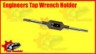 BEST ENGINEERS TAP WRENCH HOLDER M10-M30 METRIC IMPERIAL 3/8 -1.1/4 INCH TAPS