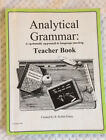 Analytical Grammar A systematic Approach to Language Mastery
